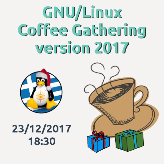 GNU/Linux Coffee Gathering version 2017