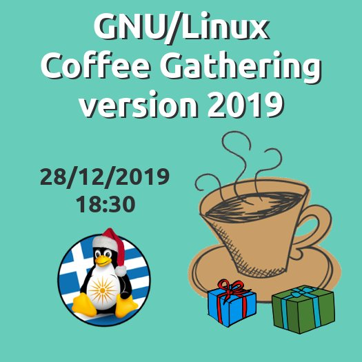 GNU/Linux Coffee Gathering version 2019